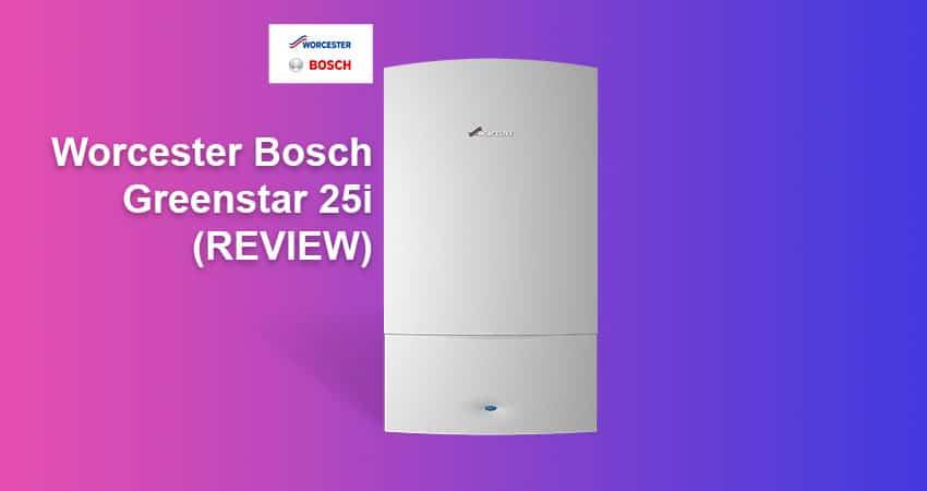 Worcester Bosch Greenstar 25i Combi Boiler REVIEW (2020)