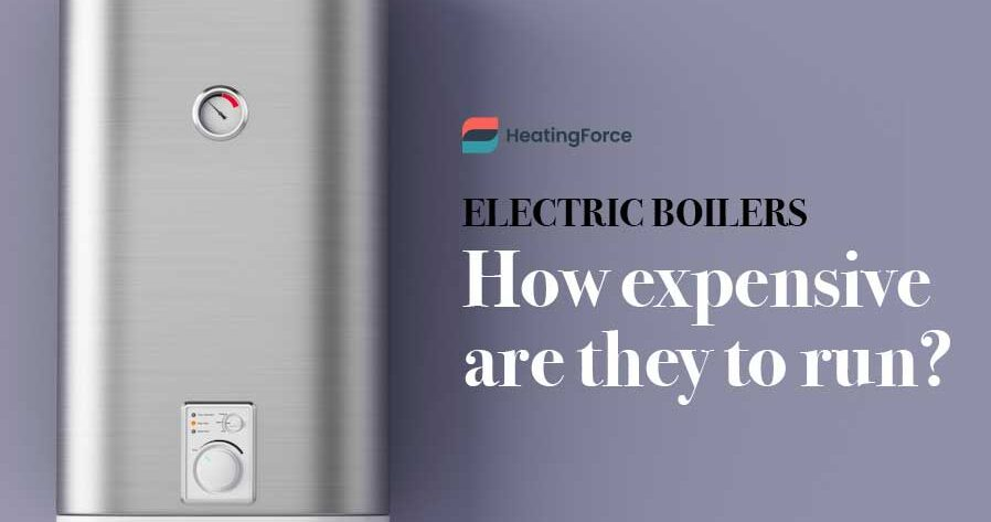 Are Electric Boilers Expensive to Run?