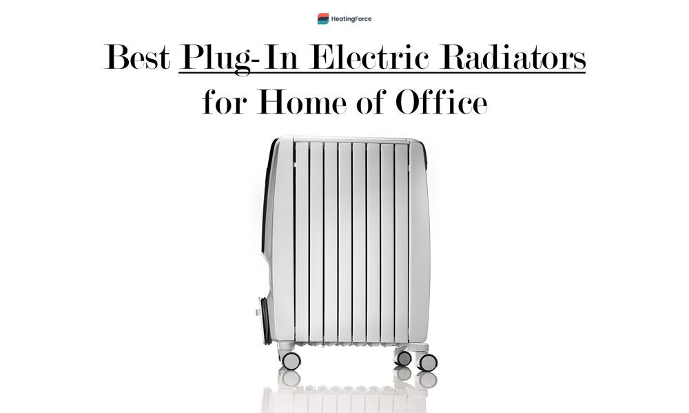 Best Plug-In Electric Radiators