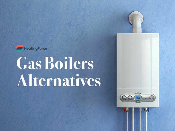 Alternative to gas boiler
