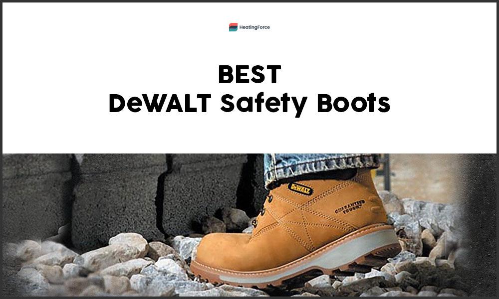 Best DeWALT Safety Boots