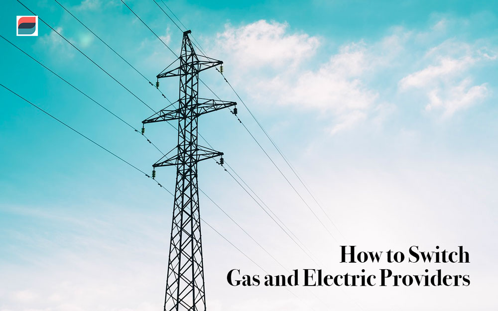 How to switch gas and electric providers