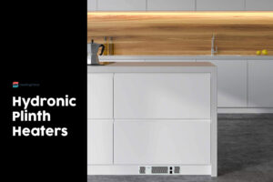 Best Hydronic Plinth Heater For Fancy, Cozy Kitchens