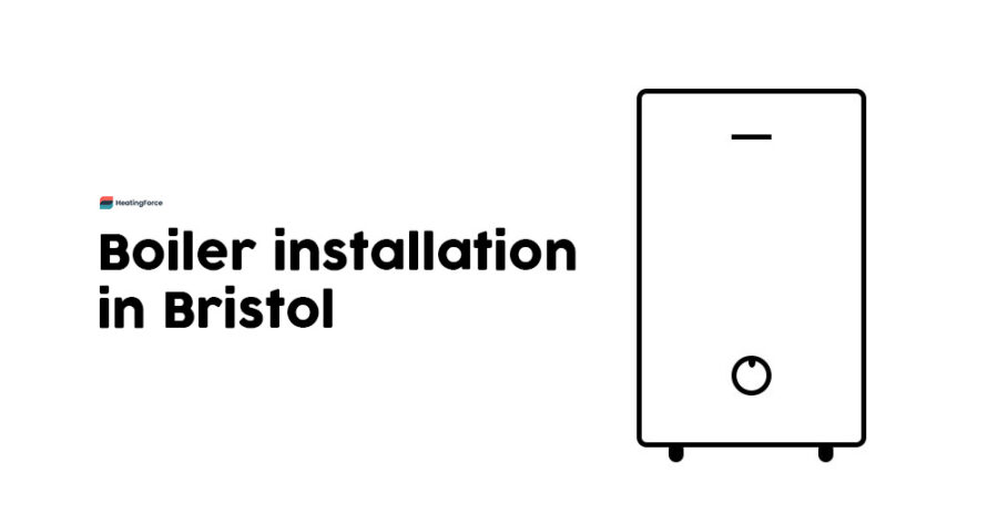 Boiler Installation Bristol: Get A New Boiler Or Boiler Replacement in Bristol